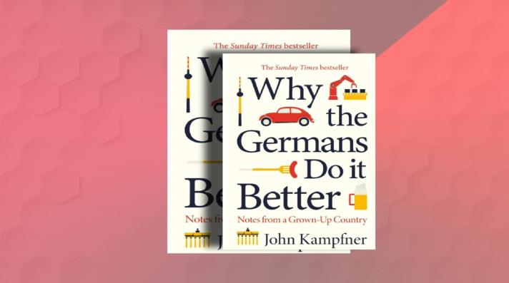 """Why the Germans Do It Better"""""""